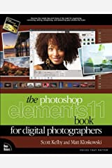 The Photoshop Elements 11 Book for Digital Photographers (Voices That Matter) Kindle Edition
