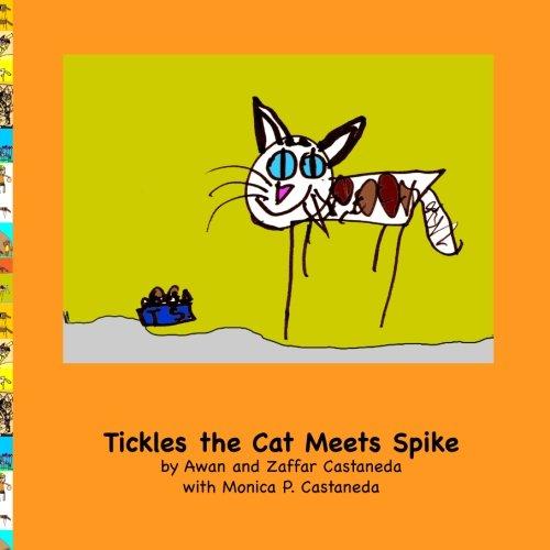 Tickles the Cat Meets Spike pdf epub