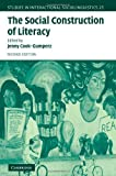 img - for The Social Construction of Literacy:2nd (Second) edition book / textbook / text book