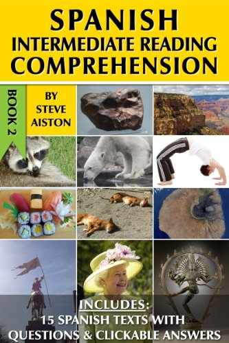 Intermediate Spanish Reader (Spanish Intermediate Reading Comprehension - Book)