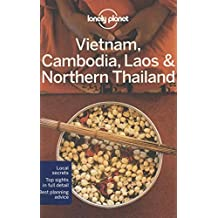 Lonely Planet Vietnam, Cambodia, Laos & Northern Thailand 4th Ed.: 4th Edition