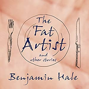The Fat Artist and Other Stories Audiobook