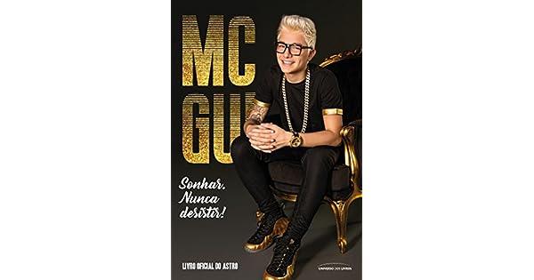 MC Gui  livro oficial do astro eBook  MC Gui  Amazon.com.br  Loja Kindle 5c9d4f24c5