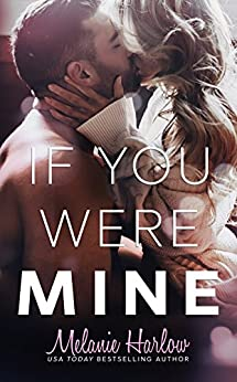 If You Were Mine by [Harlow, Melanie]