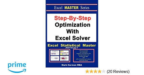 Step-By-Step Optimization With Excel Solver - The Excel
