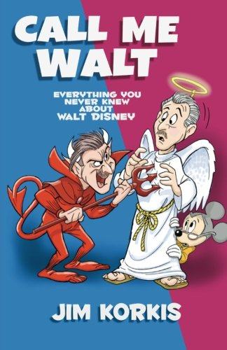 Call Me Walt: Everything You Never Knew About Walt Disney