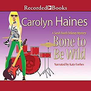Bone to Be Wild Audiobook