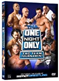 TNA Wrestlings One Night Only: Tag Team Tournament