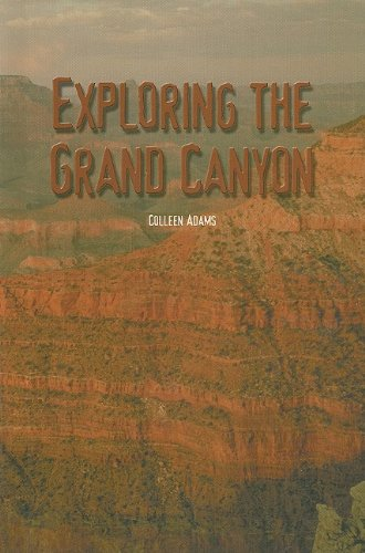 Read Online Exploring the Grand Canyon (The Rosen Publishing Group's Reading Room Collection) PDF