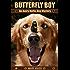 Butterfly Boy: An Avery Barks Dog Mystery (Avery Barks Cozy Dog Mysteries Book 1)