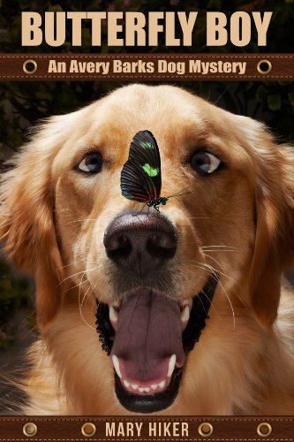 One Bark Light (Butterfly Boy: An Avery Barks Dog Mystery (Avery Barks Cozy Dog Mysteries Book 1))