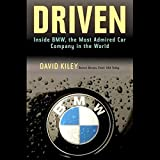 Driven: Inside BMW, the Most Admired Car Company in