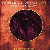 Live Detroit March 31st 1977 by Tangerine Dream