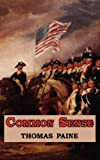 Common Sense - Originally Published as a Series of Pamphlets, Thomas Paine, 1604501537