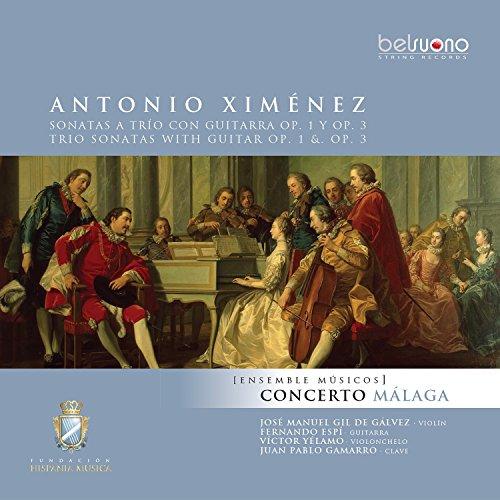 Ximénez: Sonatas a Trío Con Guitarra, Op. 1 y Op. 3