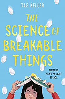 Book Cover: The Science of Breakable Things