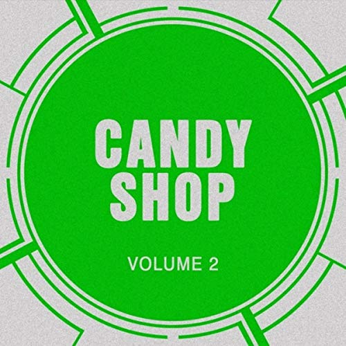 Candy Shop, Vol. 2