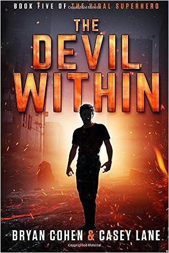 The Devil Within: Volume 5 The Viral Superhero Series: Amazon.es: Bryan Cohen, Casey Lane: Libros en idiomas extranjeros