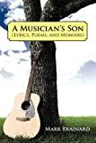 A Musician's Son, Mark Brainard, 1450244130