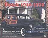 Buick, 1946-1978 : The Classic Postwar Years, Norbye, Jan P. and Dunne, Jim, 0879387270