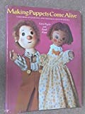 img - for Making Puppets Come Alive: A Method of Learning and Teaching Hand Puppetry book / textbook / text book