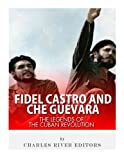 img - for Fidel Castro and Che Guevara: The Legends of the Cuban Revolution book / textbook / text book