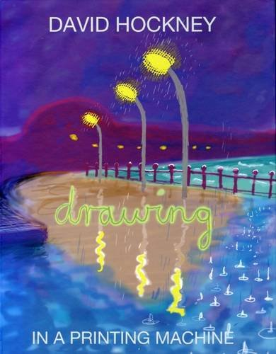 David Hockney: Drawing in a Printing Machine PDF