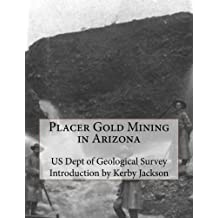 Placer Gold Mining in Arizona