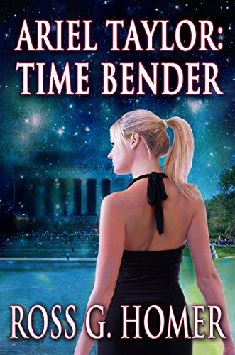 Ariel Taylor: Time Bender