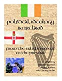 Political Ideology in Ireland: From the Enlightenment to the Present, Olivier Coquelin, 1443805289
