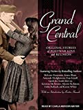 img - for Grand Central: Original Stories of Postwar Love and Reunion book / textbook / text book
