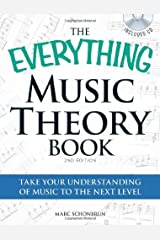 The Everything Music Theory Book: Take Your Understanding of Music to the Next Level by Marc Schonbrun (27-May-2011) Paperback Paperback