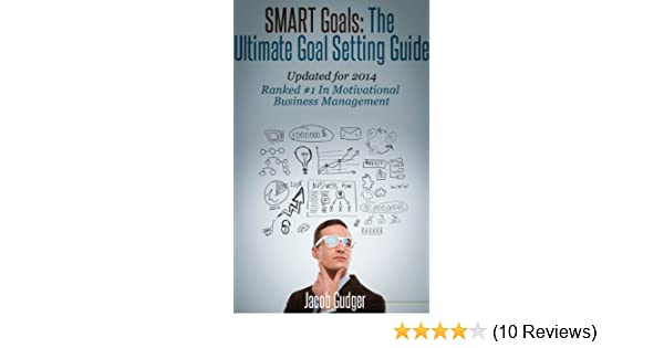 Amazon smart goals the ultimate goal setting guide ebook amazon smart goals the ultimate goal setting guide ebook jacob gudger kindle store fandeluxe Choice Image