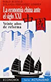 img - for Economia China Ante El Siglo XXI, La (Spanish Edition) book / textbook / text book