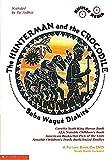 Hunterman and the Crocodile (Children's Picture Books on Video)