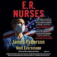 E.R. Nurses: True Stories from America's Greatest Unsung He