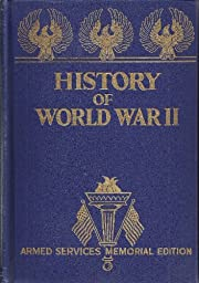The Complete History of World War II (Armed…