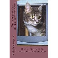 Chats, résoudre les soucis de comportements