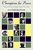 img - for Champions for Peace: Women Winners of the Nobel Peace Prize by Judith Hicks Stiehm (2006-07-27) book / textbook / text book