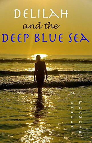 Delilah and the Deep Blue Sea