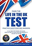 Pass the Life in the UK Test Practice Questions & Answers: 21 Full Mock Test Papers, Including Over 500 Practice Questions and Answers to Ensure You...