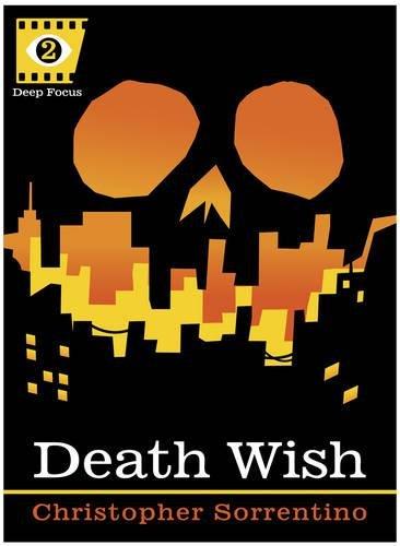 Death Wish (Deep Focus)