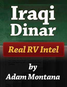 Iraqi Dinar: Real RV Intel by [Montana, Adam]