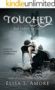 Touched - The Caress of Fate: (The Touched Paranormal Angel Romance Series, Book 1). (A Gothic Romance Based On A Norwegian Legend.)