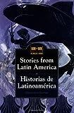 Stories from Latin America : Historias de Latinoamerica
