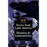 Stories from Latin America: Historias de Latinoamérica