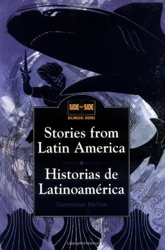 Stories From Latin America   Historias De Latinoamerica