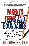 Parents, Teens and Boundaries, Jane Bluestein, 1558742794