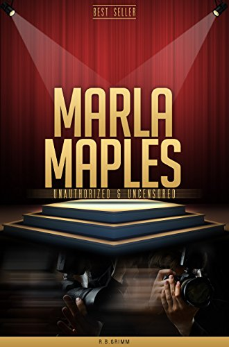 Marla Maples Unauthorized & Uncensored (All Ages Deluxe Edition with Videos) (Deluxe Maple)
