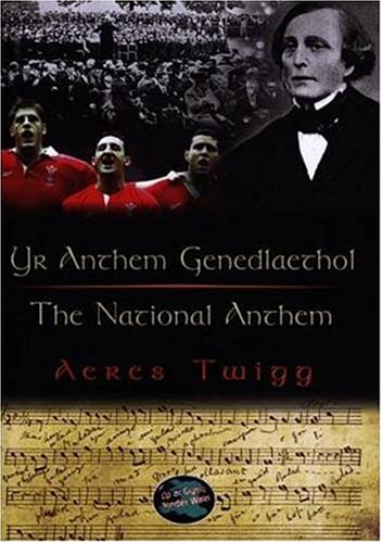Yr Anthem Genedlaethol/The National Anthem (Cyfres Cip Ar Gymru / Wonder Wales)